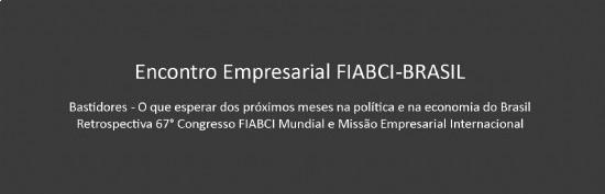 Veja as apresentações do encontro empresarial da FIABCI-BRASIL que aconteceu dia 27 de julho, em São Paulo.