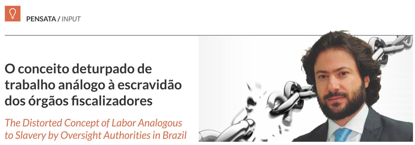 Andre de Sousa Lima Campos, presidente do Sinduscon-MG, discute sobre o conceito de trabalho análogo à escravidão dos órgãos fiscalizadores.