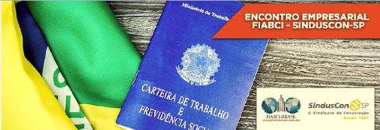 Encontro Empresarial FIABCI-BRASIL E Sinduscon - SP